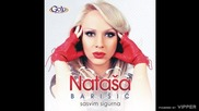 Natasa Barisic - Sasavim sigurna - (Audio 2013)