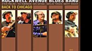 Rockwell Avenue Blues Band - Have You Ever Told Yourself A Lie