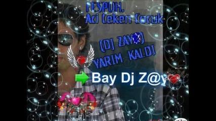 Bay Dj Z@yo - Acilardayim