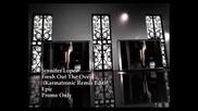 Jennifer Lopez-fresh Out The Oven (karmatronic Remix Edit)