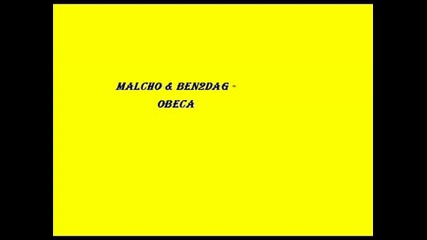 Malcho ft. Ben2dag - Obeca