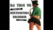 Dj Toni - Yo! - Destination Calabria (2010 Speedmix)