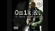 Omik K. - Meine Welt