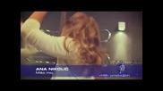 Ana Nikolic - Miso moj (hq) (bg sub)