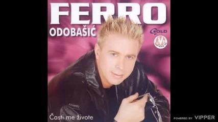Ferro Odobasic - Ti si me lagala - (Audio 2003)
