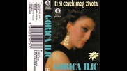 Gorica Ilic - Ti si covek mog zivota (hq) (bg sub)