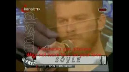 Каванч Татлъту пее песен (с българско субтитри)