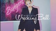 Повече от перфектна - Miley Cyrus - Wrecking Ball