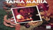 Tania Maria ✴ Piquant 1981