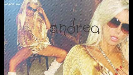 Андреа - Най велик C D R I P