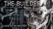 Rise of the Machines - Builder (terminator Dubstep)