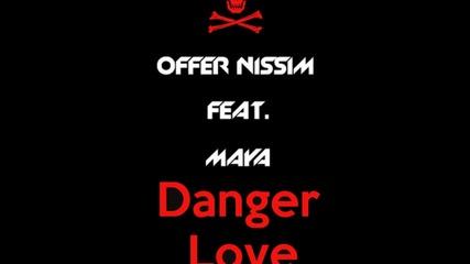[new Exclusive]offer Nissim-danger Love (ft.maya)(live)