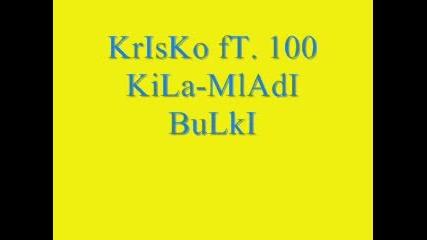 Krisko Ft. 100 Kila - Mladi Bulki