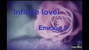 Infinite Love E05 S01