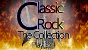 Best Classic Rock 60's 70's - Classic Rock from The 60's and 70's