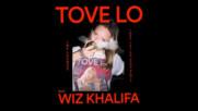 *2017* Tove Lo ft. Wiz Khalifa - Influence ( Taylor Gang remix )