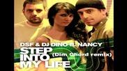 !!! За Първи Път!!! ( Hot Remix 2011 ) Dim Chord ft. Nancy - Step into my life