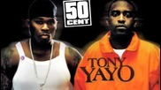 We Don't Give A Fuck 50 Cent and Tony Yayo