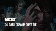 NEXTTV 040: D4: Dark Dreams Don't Die