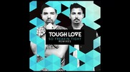 *2015* Tough Love - So Freakin' Tight ( Extended mix )