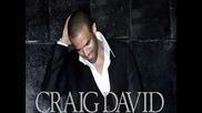 Craig David ft. Jay Sean - Stuck In The Middle