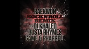 Raekwon - Rock N Roll (remix) (feat. Dj Khaled, The Game, Pharrell & Busta Rhymes)