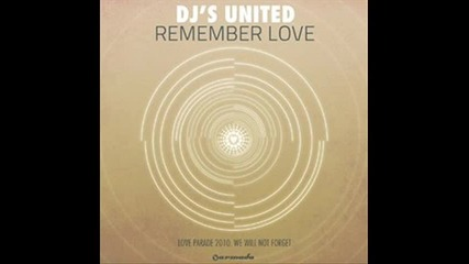 Djs United - Remember Love