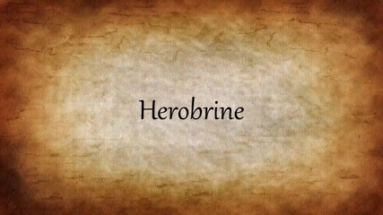 Who Is Herobrine??? i dont now