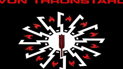Von Thronstahl - We Walked in Line