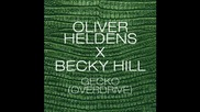 *2014* Oliver Heldens x Becky Hill - Gecko ( Overdrive )