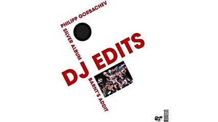 Silver Symphony - Barnts Addit Philipp Gorbachev Silver Album Dj Edits - Youtube
