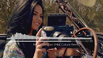Inna - Heaven ( Midi Culture Remix )