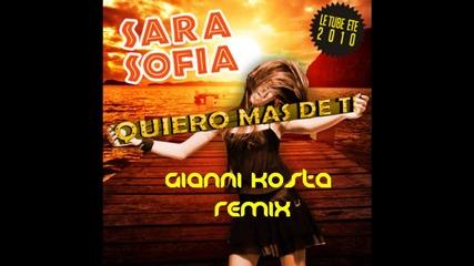 Sara Sofia - Quiero Mas De Ti (gianni Kosta Radio Edit)