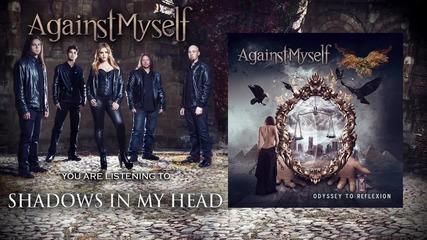 Against Myself - Shadows In My Head