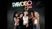 Paradiso Girls Ft. Will.i.am - Thats Just What I Like [new]