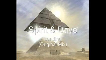 Spirit & Dave - Landing (original Mix)