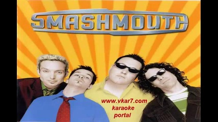Smash Mouth - I'm A Believer - Karaoke