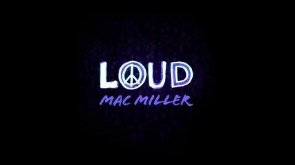 Mac Miller - Loud