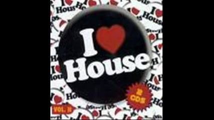 House Music It`s My Life