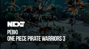 NEXTTV 049: Review: One Piece Pirate Warriors 3