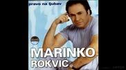 Marinko Rokvic - Moja zlatna jabuko - (audio 2001)