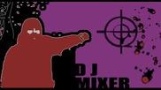 Българско тракче ! Dj Mixer - Mix ...