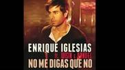 Enrique Iglesias ft. Wisin y Yandel - No me digas que no
