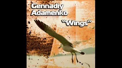 Gennadiy Adamenko - Wings (original Mix)