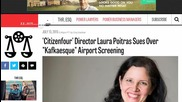 "'Citizenfour' Director Laura Poitras Sues Over ""Kafkaesque"" Airport Screening"