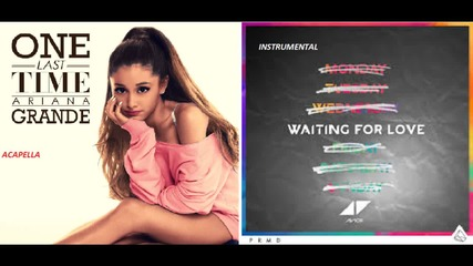 Avicii Grande - Waiting for the Last Time