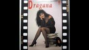 Dragana Mirkovic - Sto te nema - 1991