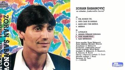 Зоран Шабанович - Ущи чайе те дихема 1988 (цяла касета)