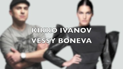 Kikko Ivanov & Vessy Boneva - I Want You Back