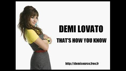 Demi Lovato - Thats How You Know (full)
